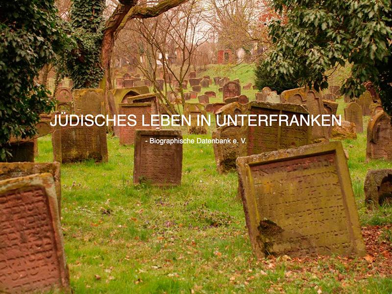 Verein Jüdisches Leben in Unterfranken – Biographische Datenbank e.V.